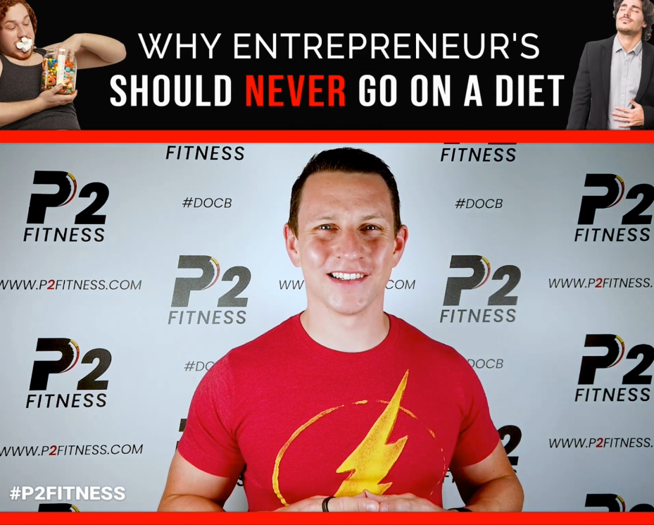 Why Entrepreneur's Should NEVER Go On A Diet
