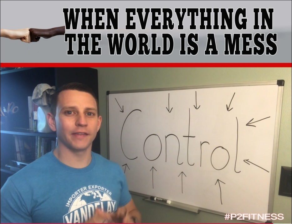 When Everything In the World Is a Mess...
