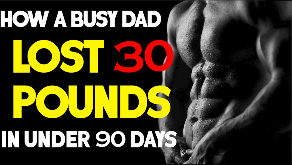 How dad loses 30 lbs of fat with diet in under 90 days