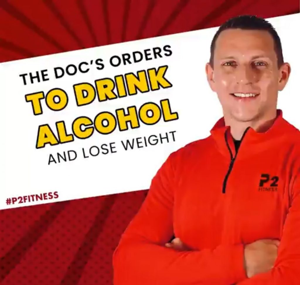 The Doc's Orders To Drink Alcohol AND Lose Weight
