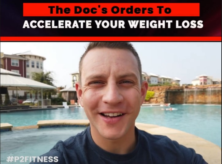 The Doc's Orders To Accelerate Your Weight Loss